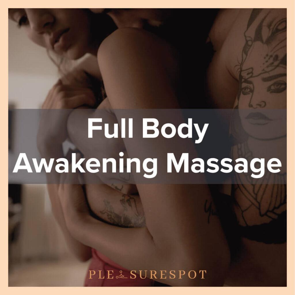 Pleasurespot: Full body massage
